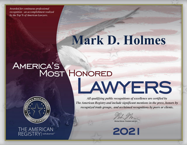 America's Most Honored Lawyers - Mark D. Holmes